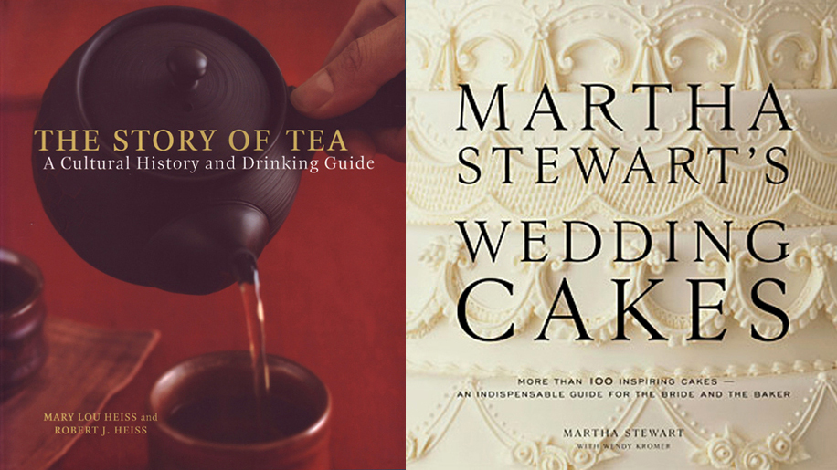 Ten Speed Press The Story of Tea Book and Martha Stewart Weddings Wedding Cake Book
